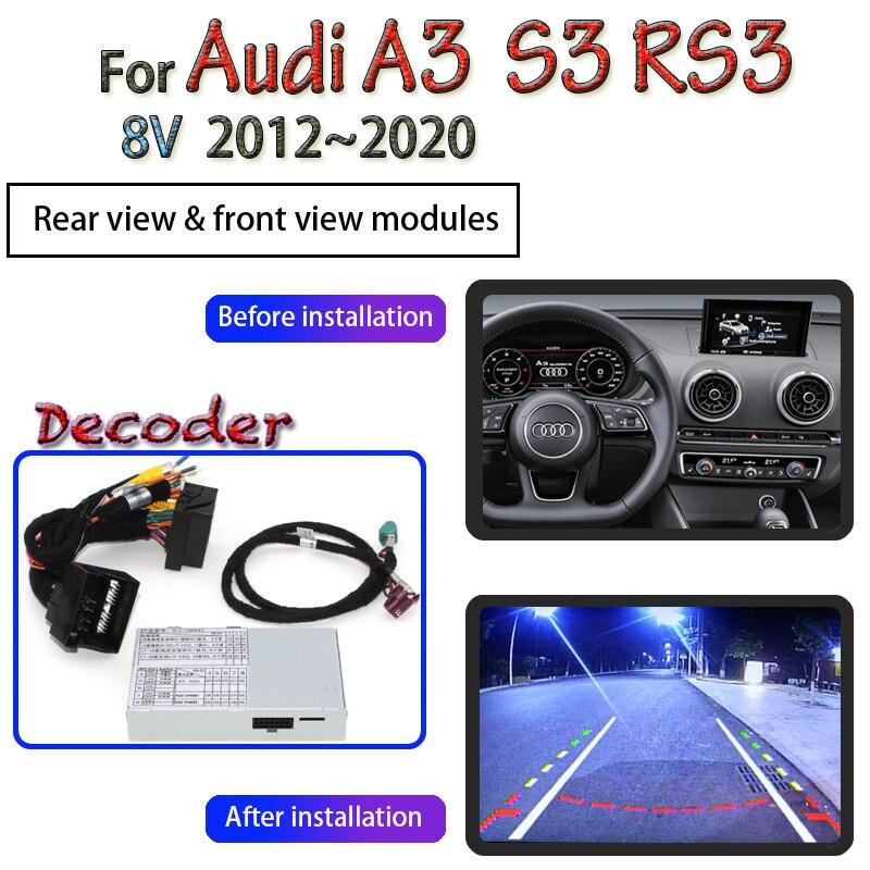 Para Audi A3 8P 8V S3 RS3 MMI 2003 ~ 2020 adaptador de interfaz de cámara de marcha atrás, cámara de estacionamiento de respaldo, cámara frontal y trasera, decodificador mejorado