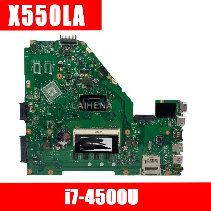 X550LA para placa base ASUS portátil i7-4500U mainboard fit X550LD X552L X550LC A550L Y581L X550L K550L DX992L 100% probado completamente