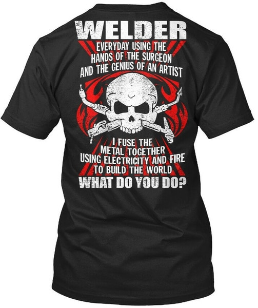 Welder Everyday Mp - Using The Hands Of Surgeon And Standard Unisex T-shirt