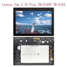 Nuevo 10,1 para Lenovo Tab 3 10 Plus TB-X103F TB-X103 Panel de pantalla táctil LCD digitalizador Tablet Asamblea herramientas libres