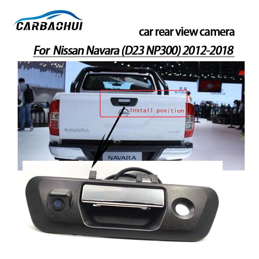 Promo Car camera For Nissan Navara(D23 NP300)2012-2018 Car rear view camera Trunk handle camera Night Vision Waterproof high quality
