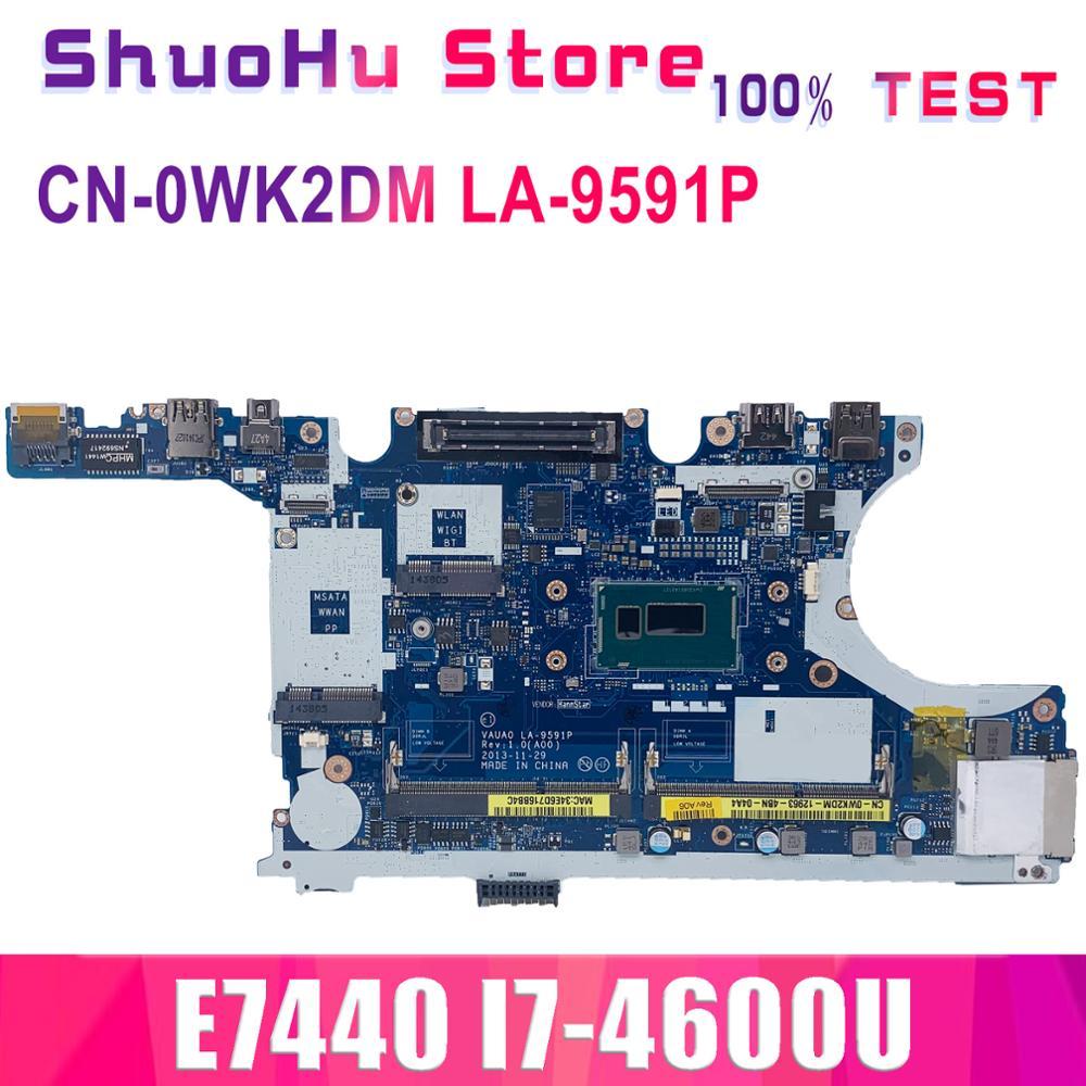 KEFU E7440 اللوحة الأم ل خط العرض E7440 اللوحة المحمول VAUA0 LA-9591P I7-4600U CPU CN-0WK2DM 0WK2DM اختبار الأصلي دفتر