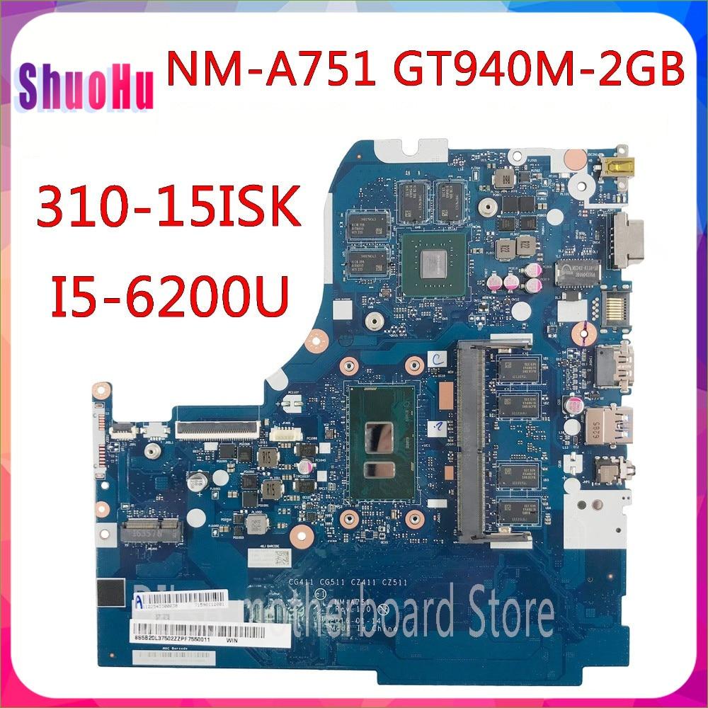 KEFU NM-A751 I5-6200u ذاكرة الوصول العشوائي GT940M-2G اختبار الأصلي اللوحة لينوفو 310-15ISK 510-15ISK اللوحة المحمول DDR3 HM76 إنتل