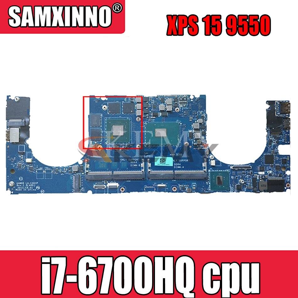 Akemy AAM00 LA-C361P 0Y9N5X Y9N5X ل XPS 15 9550 اللوحة المحمول i7-6700HQ اختبار