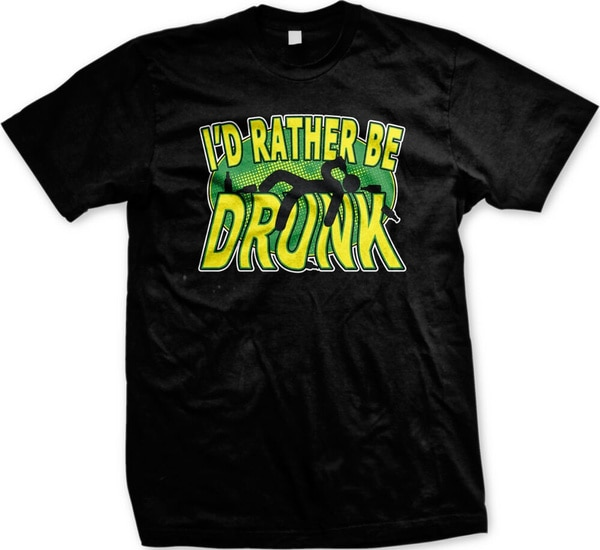 Фото - Id Rather Be Drunk Drinking Passed Out Wasted Funny Shenanigans Mens T-shirt wasted
