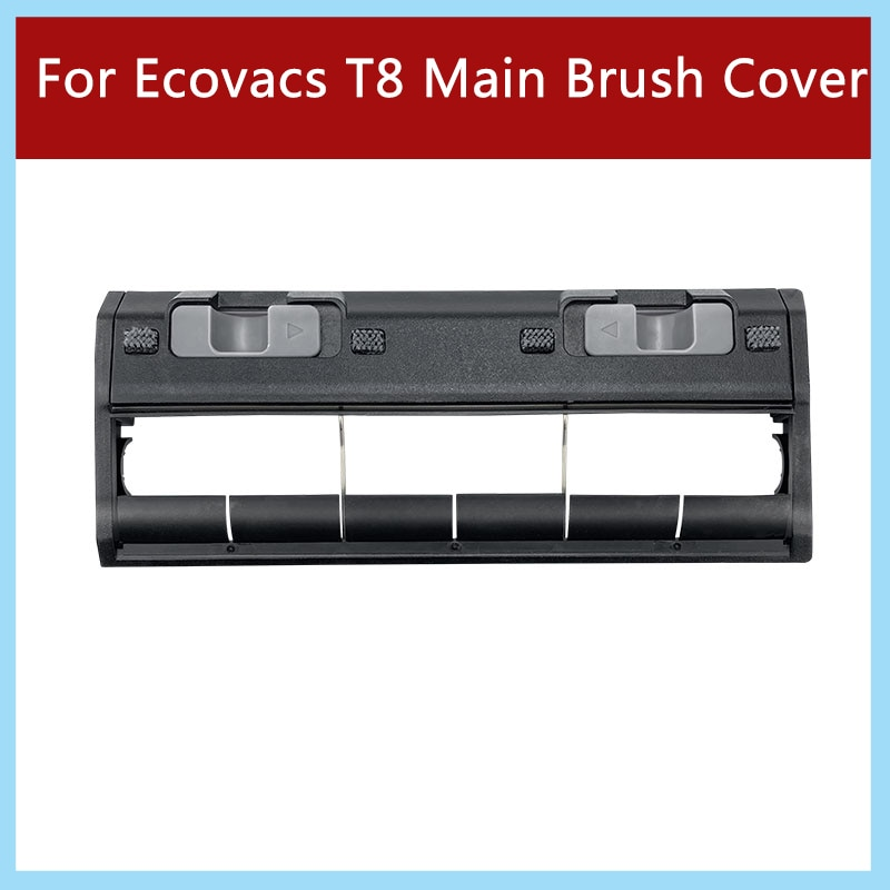 For Ecovacs Vacuum Cleaner T8 Main Brush Cover Attachment Replacement Spare Parts Home Accessories