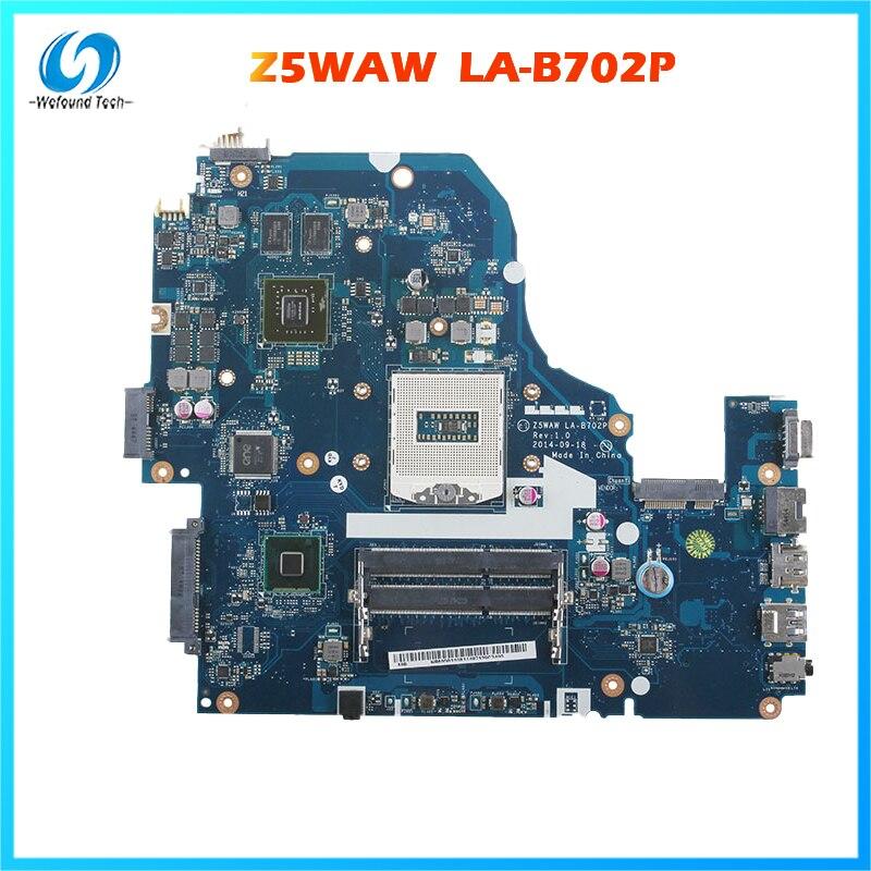 اللوحة الأم للكمبيوتر المحمول لشركة أيسر Z5WAW LA-B702P 15 E5-572G-593Y NB.MO011.001 100% اختبارها قبل الشحن