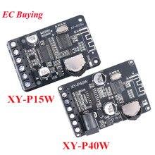 10 W/15 W/20 W/30 W/40 W estéreo Bluetooth 5,0 amplificador de potencia Módulo 12 V/24 V amplificador Digital de alta potencia XY-P15W XY-P40W
