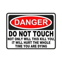 warning danger do not touch car only will this kill you car sticker vinyl sunscreen car styling accessories pvc 16cm12cm