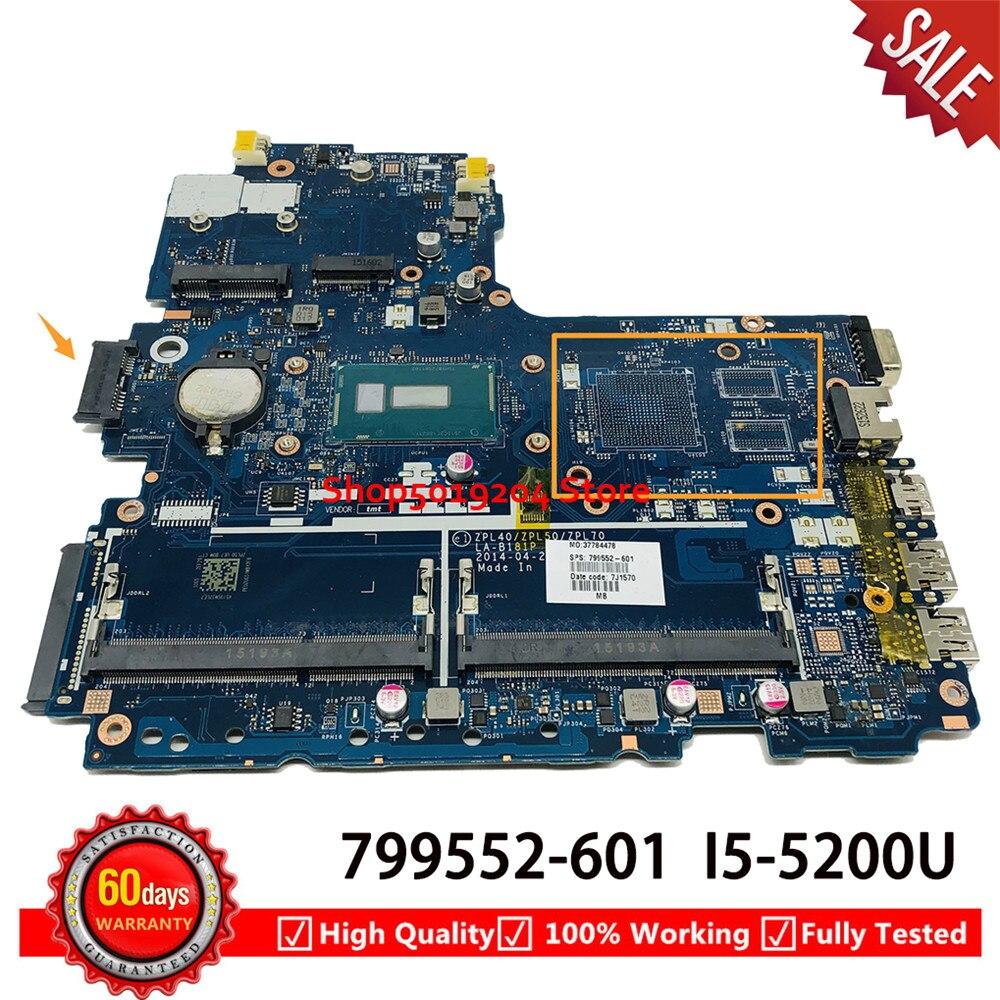ل HP probook 450 G2 450-G2 اللوحة المحمول i5-5200U ZPL40 ZPL50 ZPL70 LA-B181P 799552-601 799552-001 799552-501 اللوحة الأم