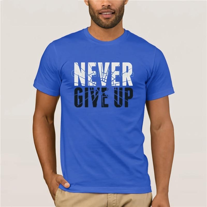 Camiseta con estampado gráfico creativo de moda Top Flock Never Give Up verano cuello redondo EU Hot para hombre divertida Camiseta con estampado casual
