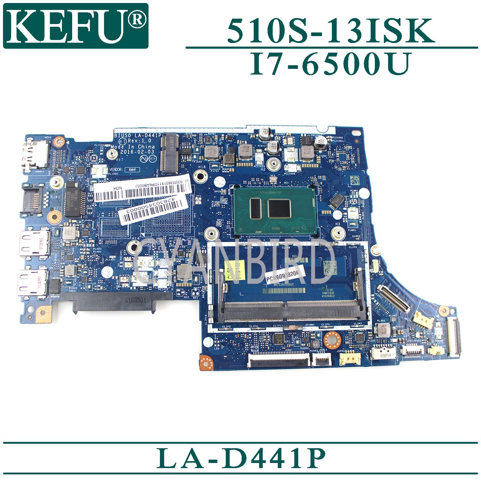 KEFU LA-D441P اللوحة الرئيسية الأصلية لينوفو Ideapad 510S-13ISK مع I7-6500U اللوحة الأم للكمبيوتر المحمول