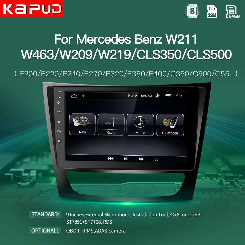 Kapud الروبوت 9 سيارة DVD GPS الوسائط المتعددة لاعب ل بنز E-كلاس W211(E200 E220 E240 E270 E280 E300 E350)Cls كلاس w219 مع راديو