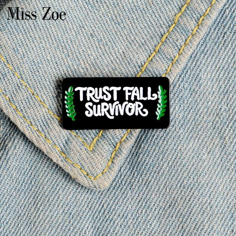Confianza otoño Survivor esmalte Pin personalizado negro broches mochila ropa solapa Pin insignia joyería regalo para amigos