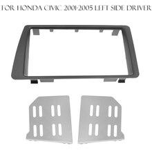 Dubbele 2DIN Auto Dash Frame Radio Dvd Cd Fascia Voor Honda Civic 2001-2005 Linkerkant Driver Auto Stereo panel Kit Auto Installatie