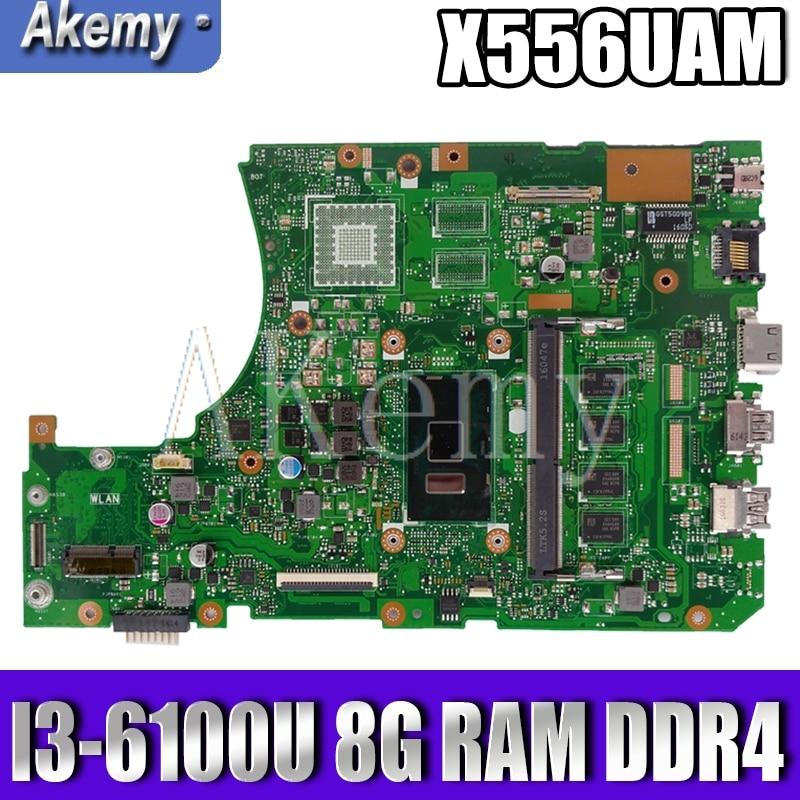 AKEMY X556UAM اللوحة الأصلية ل For Asus X556UA X556UQK X556UQ X556UB X556UJ X556UF X556UV DDR4 8GB i3-6100U اللوحة المحمول