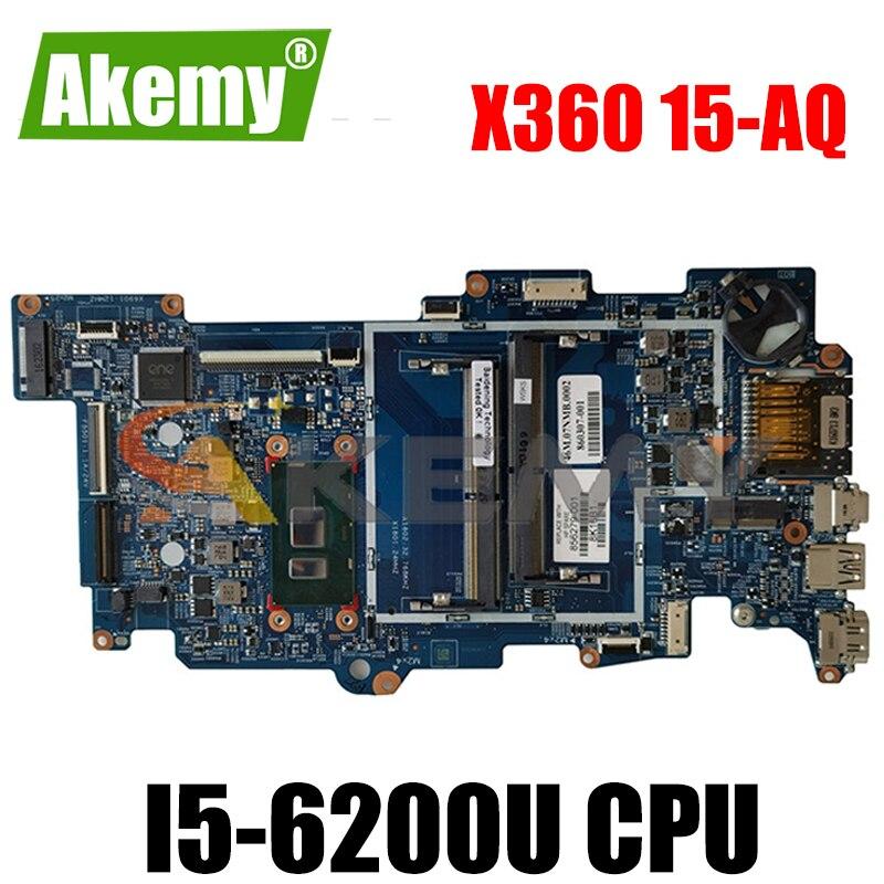 ل HP X360 15-AQ 15257-2N 856279-601 SR2EY I5-6200U DDDR4 دفتر اللوحة اللوحة اختبار كامل 100% العمل