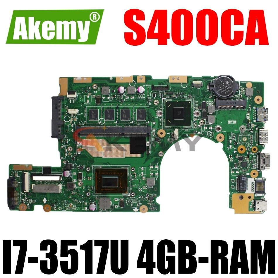 AKEMY S400CA اللوحة الأم لأجهزة الكمبيوتر المحمول ASUS VivoBook S400CA(14 بوصة) S400C اللوحة الرئيسية الأصلية 4GB-RAM I7-3517U