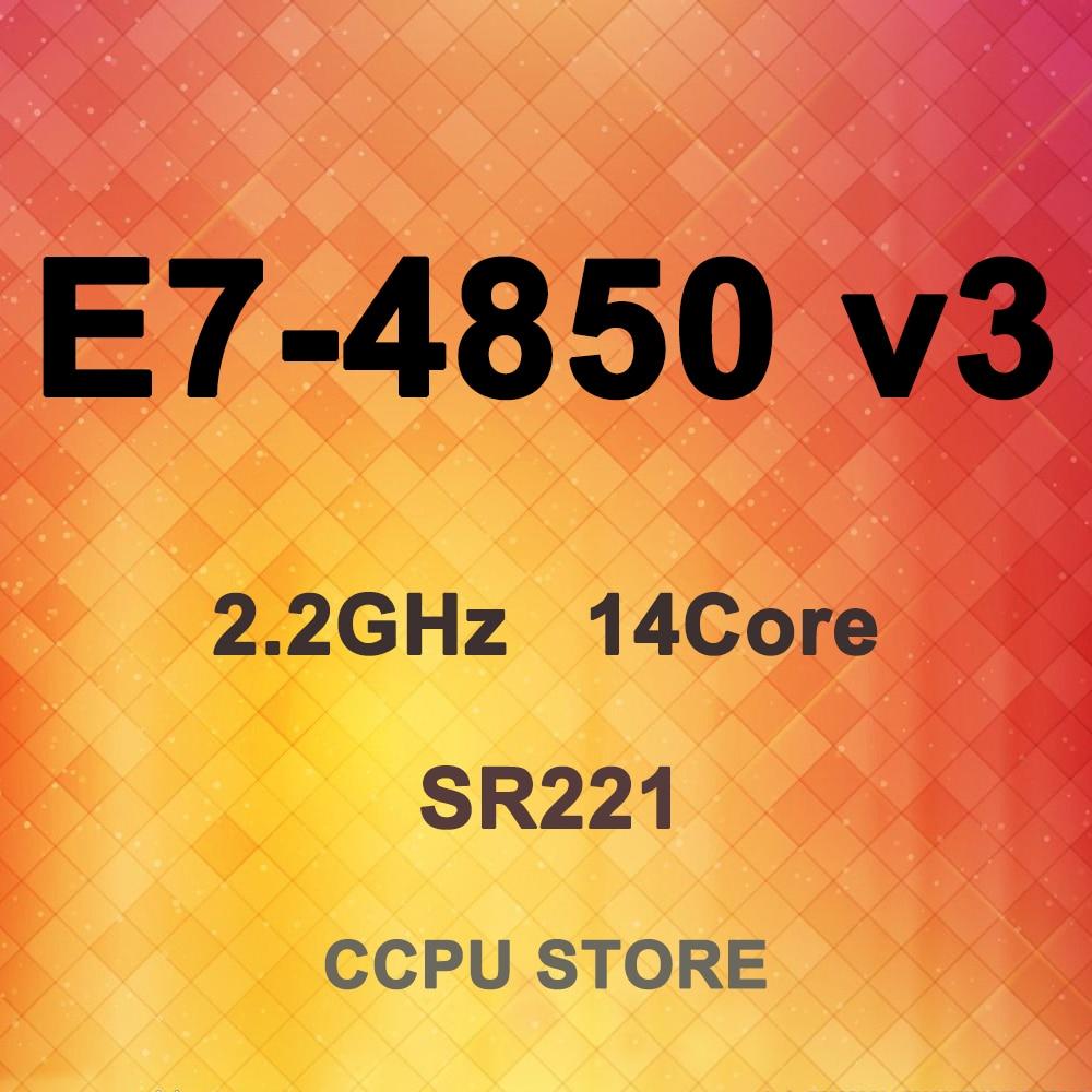 Intel xeon E7-4850 v3 sr221 2.2 ghz 14 núcleo 35 mb 115 w lga 2011-1 processador central não x79/x99