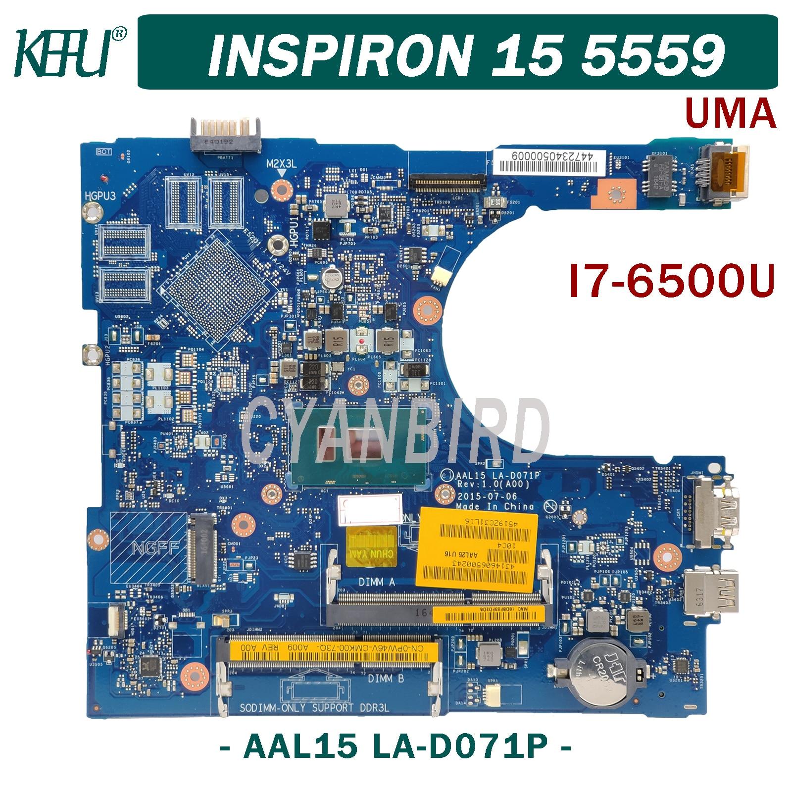 KEFU AAL15 LA-D071P اللوحة الرئيسية الأصلية لديل انسبايرون 15-5559 UMA مع I7-6500U اللوحة الأم للكمبيوتر المحمول