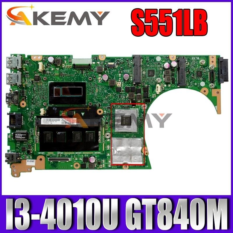 Akemy S551LN اللوحة لابتوب ASUS S551LN S551LB S551L اللوحة الأصلية 4GB-RAM I3-4010U GT840M