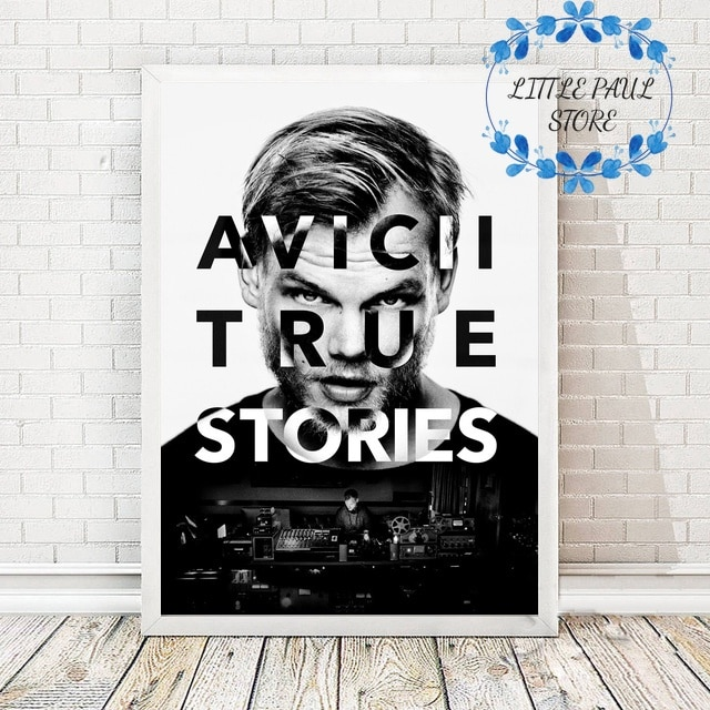 Avici True Stories póster lienzo arte imprimir imágenes de la pared para sala de estar sin marco