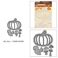 squirrel pumpkin mushroom metal cutting dies for diy scrapbook album paper card decoration crafts embossing 2021 new dies