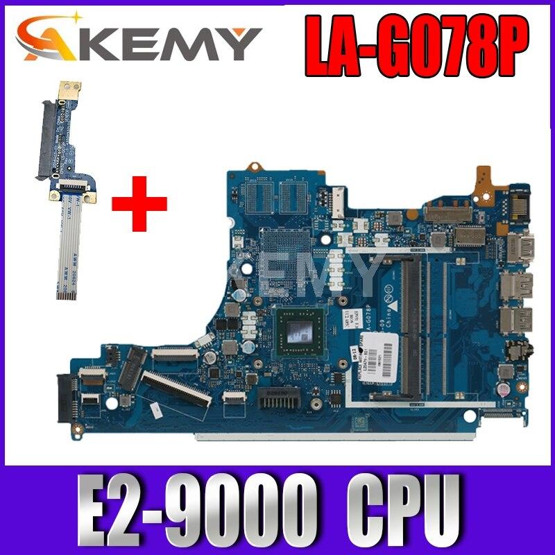 AKemy ل HP 15-DB 15T-DB اللوحة المحمول مع E2-9000E CPU LA-G078P L20479-601 L20479-501 L20479-001 100% اختبار سريع السفينة