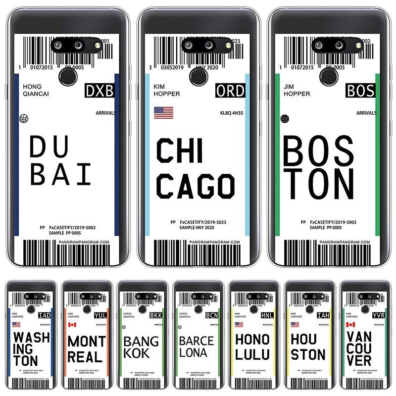 Air ticket Hot City Chicago Dubai Label World Clear Cases For LG G6 G5 G8 ThinQ Q6 Q7 V20 V30 X Power 2 K11 Plus K10 2017 Fundas