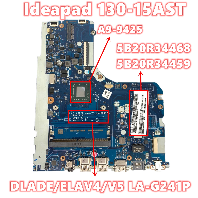 5B20R34468 5B20R34459 لينوفو ايديا باد 130-15AST اللوحة المحمول DLADE/ELAV4/V5 LA-G241P مع A9-9425 DDR4 اختبار كامل موافق