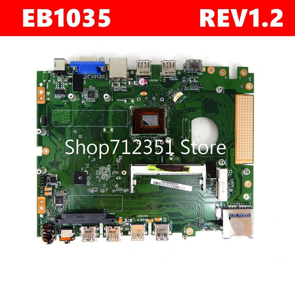 EB1035 اللوحة الرئيسية REV 1.2G لأجهزة الكمبيوتر المحمول Asus EB1035 اللوحة الأم 100% اختبار العمل بشكل جيد شحن مجاني