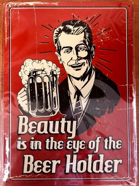 Countryside Beauty Is in The Eye of Beer Holder Metal Sign