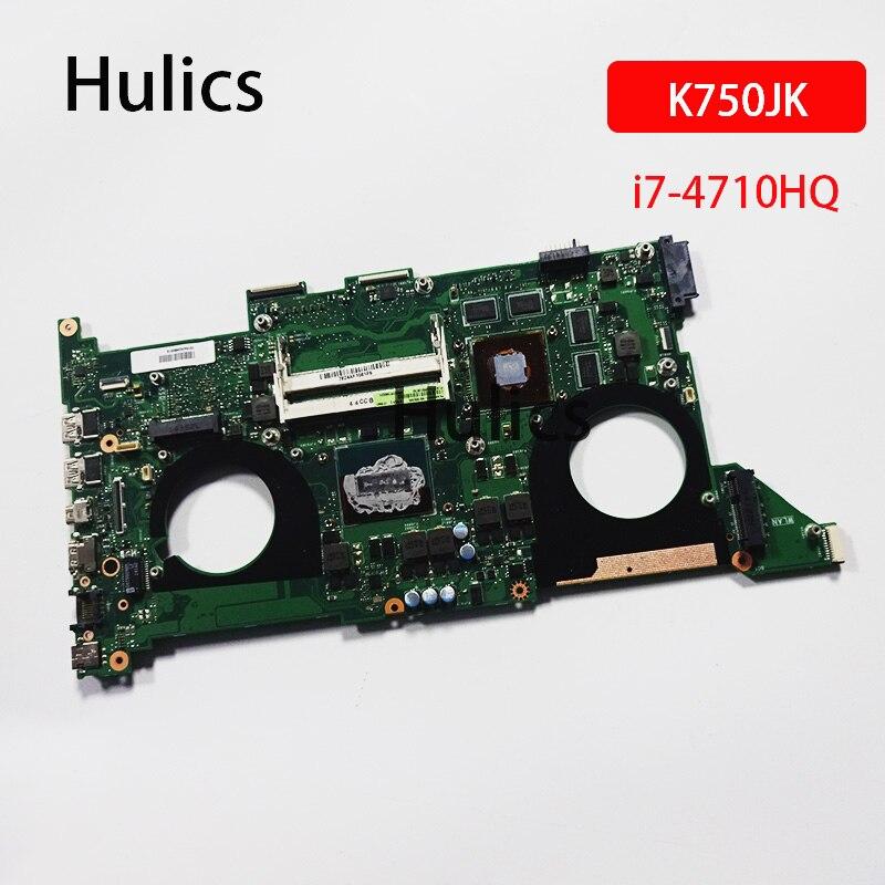 Hulics الأصلي اللوحة لابتوب ASUS N750JK اللوحة SR1PX i7-4710HQ وحدة المعالجة المركزية
