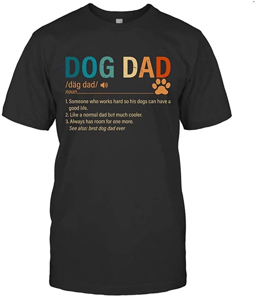 O pai do cão da novidade do lifewheel alguém que trabalha duro para que seus cães possam ter uma boa idéia da camisa da vida impresso letras memorial camiseta