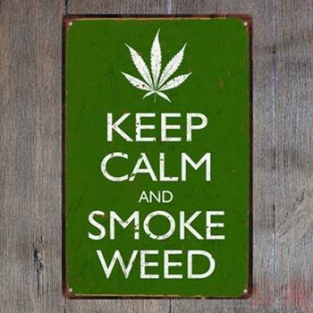 1 piece Keep calm and smoke weed marijuana Tin Plate Sign wall Room man cave Decoration Art Dropshipping Poster metal