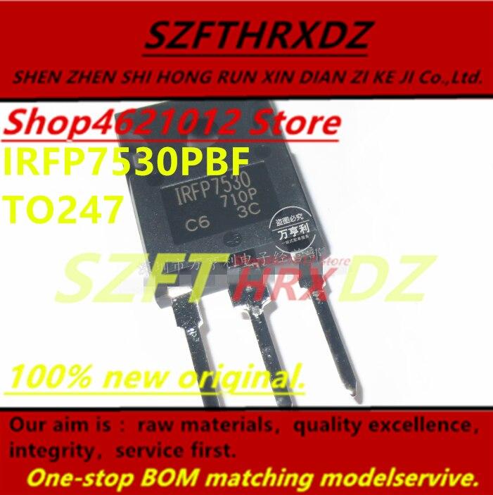 SZFTHRXDZ 100% original Nuevo 2017 + (10 uds) IRFP7530PBF IRFP7530 TO247