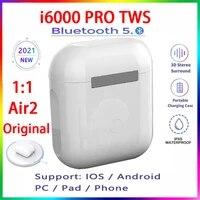 2021 original i6000 pro tws wireless earphone rename bluetooth 5 0 super earbuds pk i16 i18 i30 i7 i9 i11 i12 i14 i15 i1000 i900