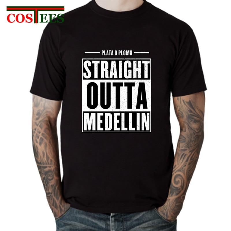 Funny Straight outta Medellin T shirts men Camiseta Godfather Plata O Plomo T-shirts hombre pablo tshirt escobar Tee shirt homme