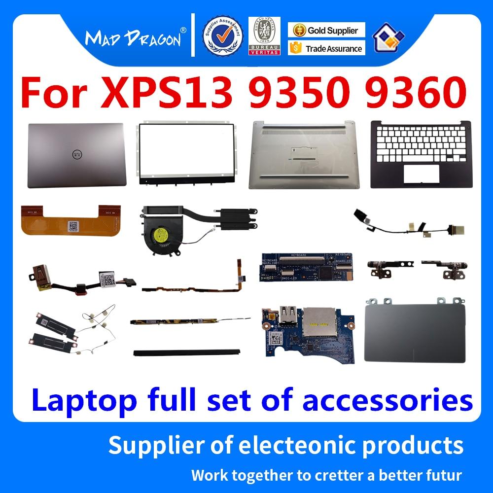 new Palmrest Upper Cover LCD Hinge Cover LCD Bezel DC IN LCD cable keyboard USB Port Board Heatsink Fan For Dell XPS13 9350 9360