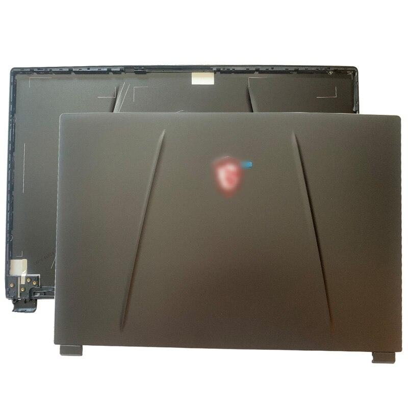 Novo original para msi gl65 gp65 ge65 MS-16U1 MS-16U3 portátil lcd capa traseira 3076u1a222hg01