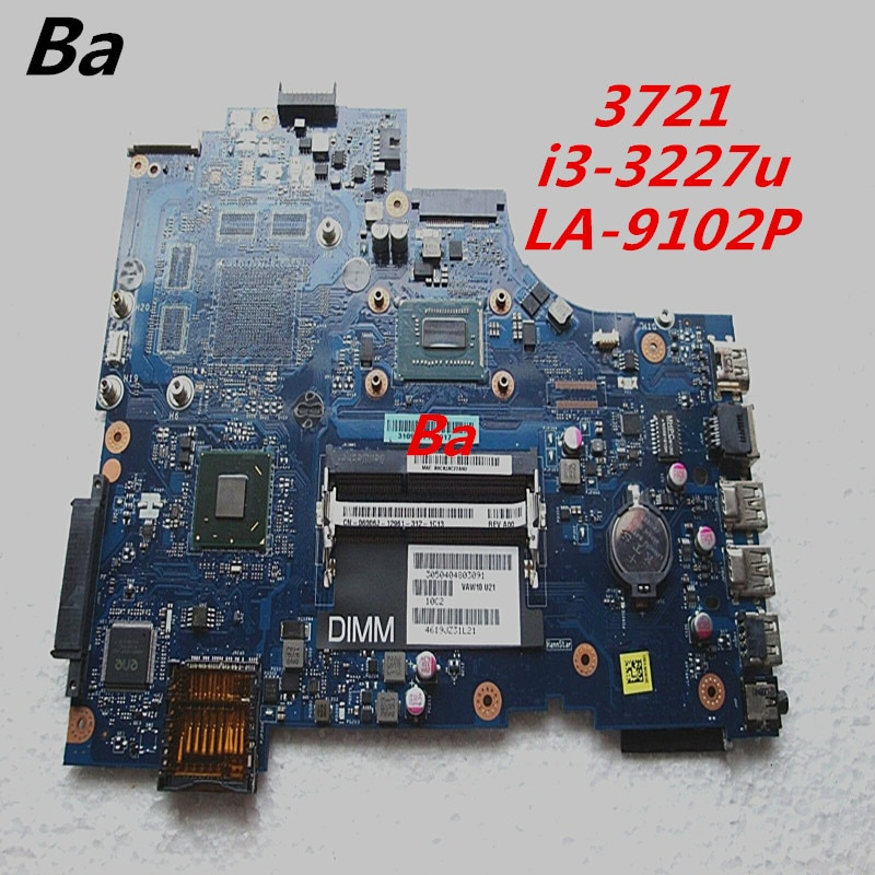 لديل انسبايرون 3721 كمبيوتر محمول Momotherboard الرسومات المتكاملة بطاقة I3-3227U CPU LA-9102P Momotherboard الانتهاء اختبار