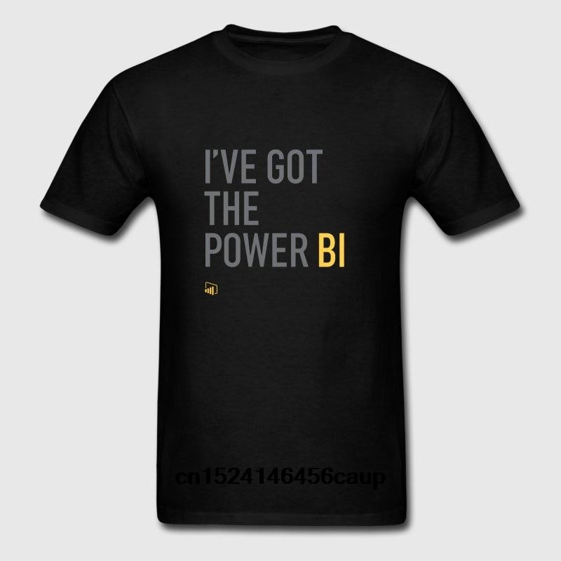 100% Cotton O-neck Custom Printed Men T shirt I ve Got the Power BI Women T-Shirt
