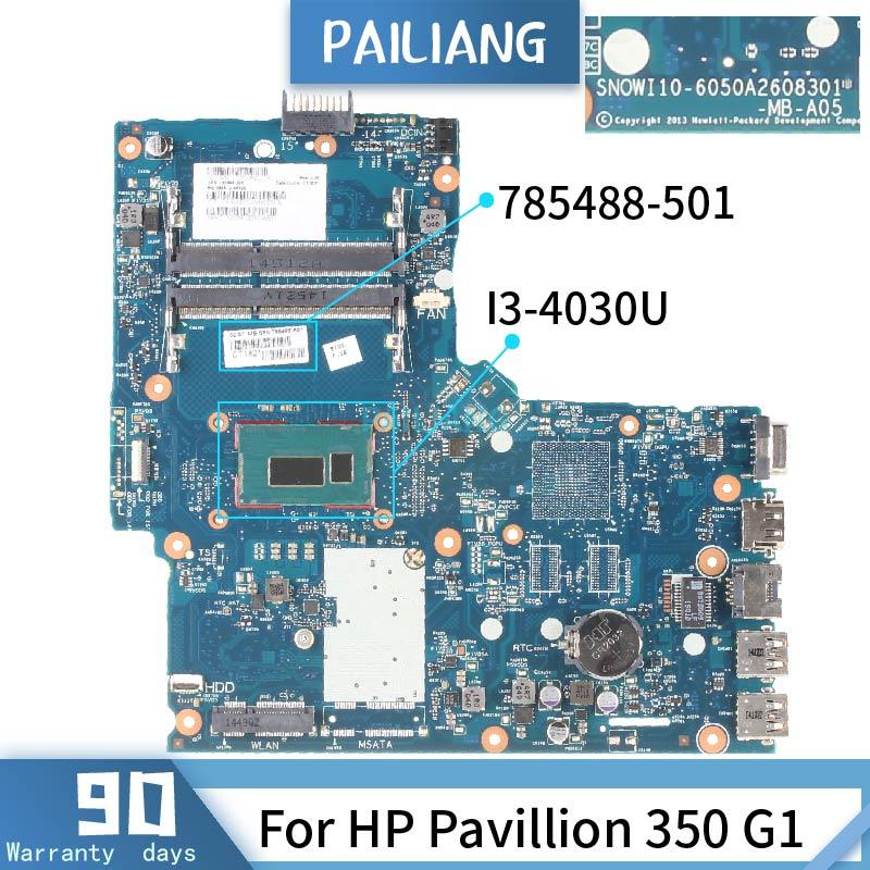 Placa base PAILIANG para ordenador portátil HP Pavillion 350 G1 placa base 6050A2608301 785488-501 Core SR1EN I3-4030U DDR3