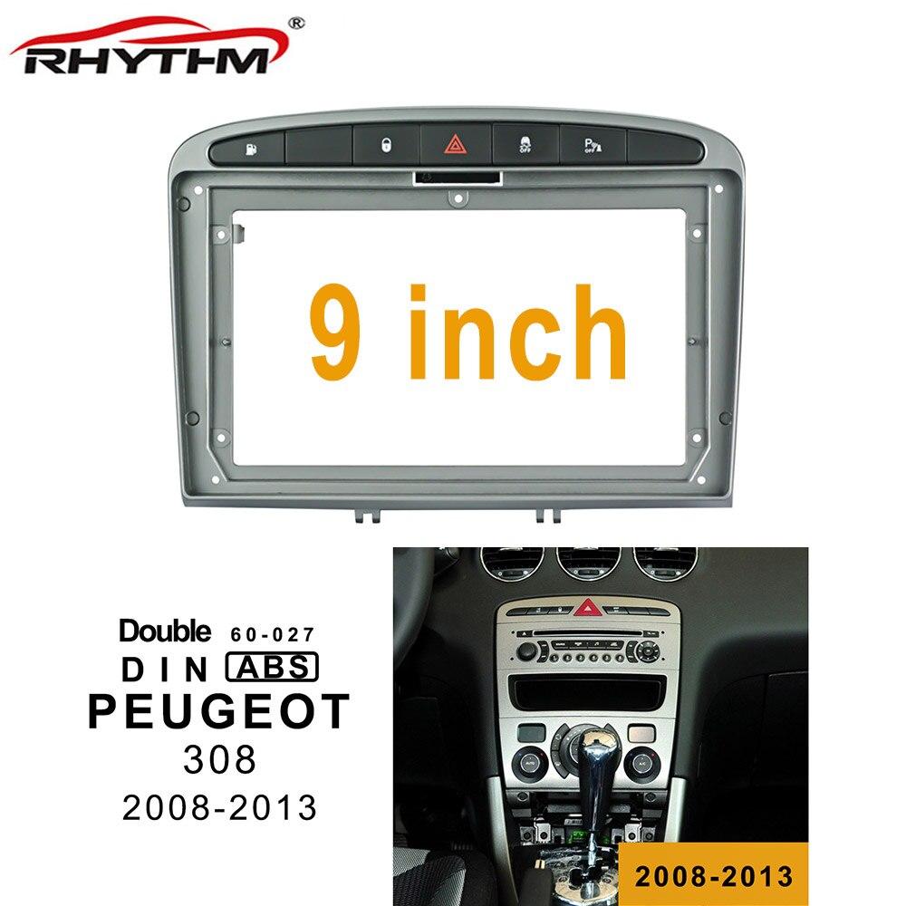 Fascia de coche de 9 pulgadas 2din para PEUGEOT 308 2008-2013 adaptador de conexión de Audio Marco de Panel Kits de coche DVD marco Versión en el extranjero