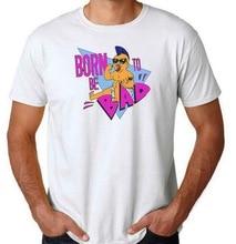 Unisex White Born To Be Bad T-Shirt Shirt Twins Arnie Devito Schwarzenegger TEE Shirt Personality Custom