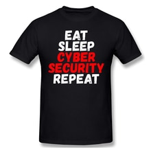 Eat Sleep Cyber Security Repeat T Shirt anonymous Hacker Organization Video black lives matter printed Tshirt