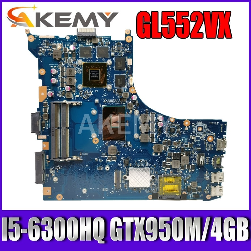 GL552VW REV.2.1 اللوحة الأم للكمبيوتر المحمول I5-6300HQ GTX950M/960M 4GB ل ASUS ROG GL552VW GL552VX GL552V GL552VW اللوحة اختبار موافق