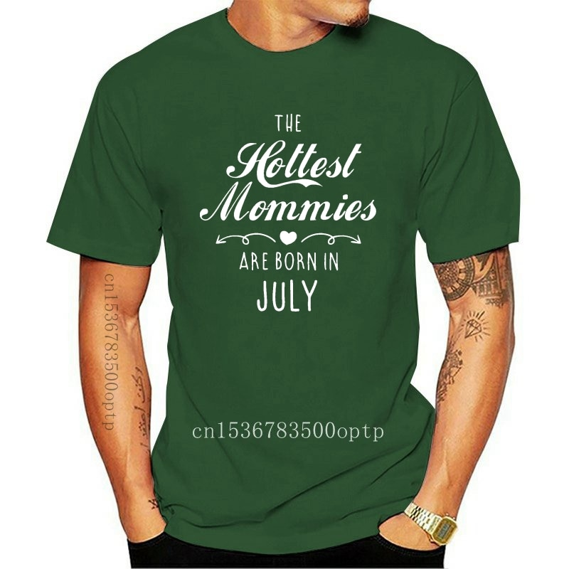 New 2021 Hot sale Fashion The Hotts Mommies Are Born In July Birthday Gift for Mom Women T-Shirt