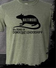 Koszulka Baltimore Rat City nie powiodła się demokrata Meme Trump cytat 2020 Troll Infest nowa fajna koszulka
