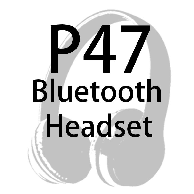 الجملة ل P47 سماعة لاسلكية تعمل بالبلوتوث سماعة بلوتوث لديها سماعات الموسيقى سماعات أفضل الأسعار